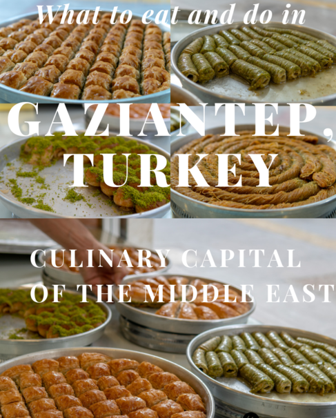The Food Capital Of The World - Gaziantep